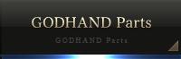 GODHAND Parts